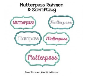 Stickserie - Rahmen Mutterpass & Mamipass