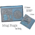 ITH - Mug Rugs - Tea Party